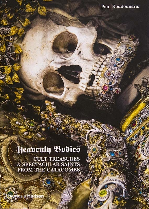 Heavenly Bodies. Cult Treasures and Spectacular Treasures from the Catacombs
