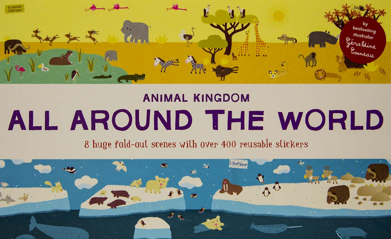 All Around the World. Animal Kingdom. Sticker book