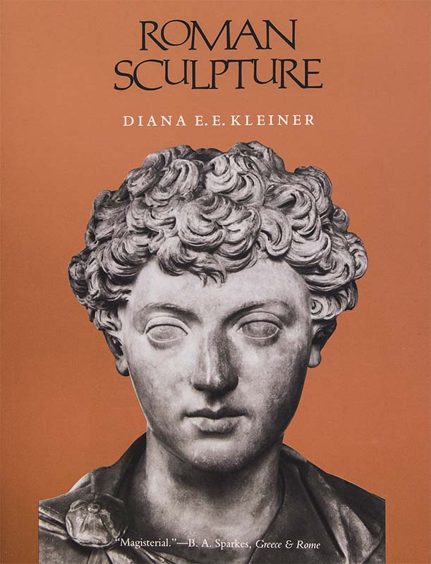 Roman Sculpture. Diana E. E. Kleiner