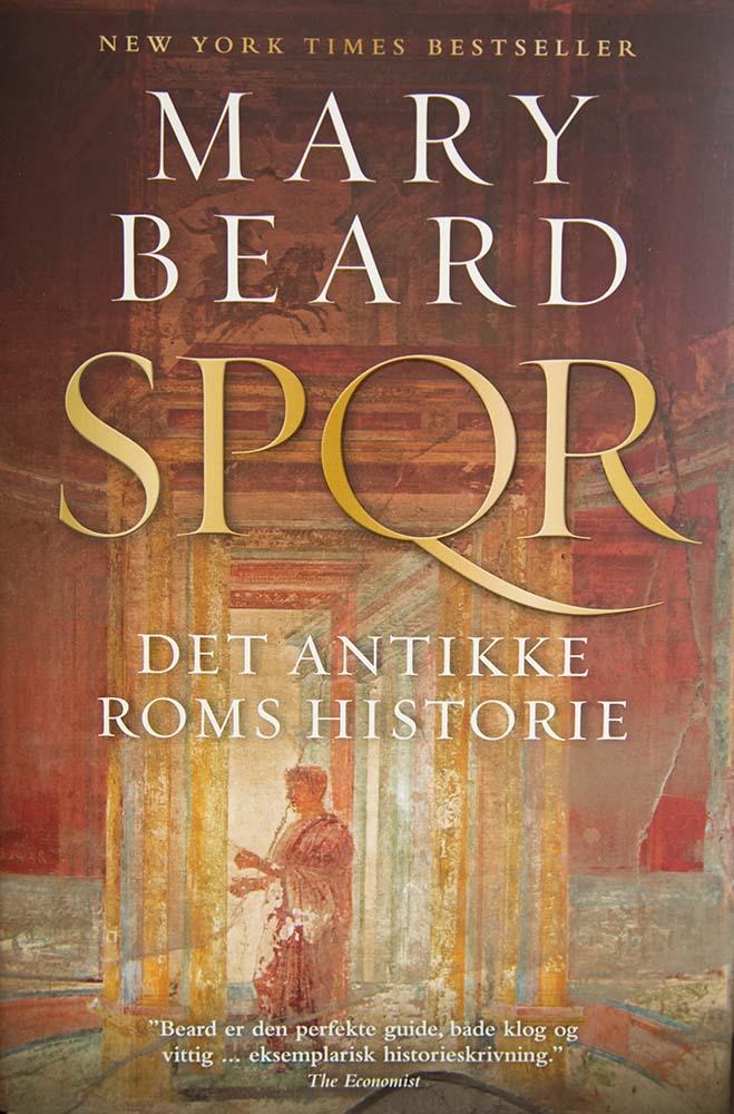 SPQR Det antikke Roms historie. Mary Beard